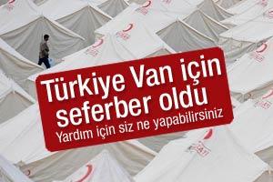 Tüm Türkiye Van için seferber oldu