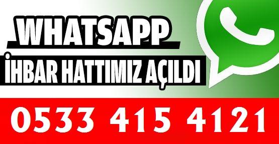 Whatsapp Haber ve ihbar hattımız açıldı