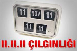 Dünyada 11.11.11 çılgınlığı