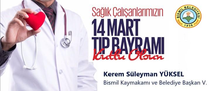 Kaymakam  Yüksel'den 14 Mart Tıp Bayramı mesajı