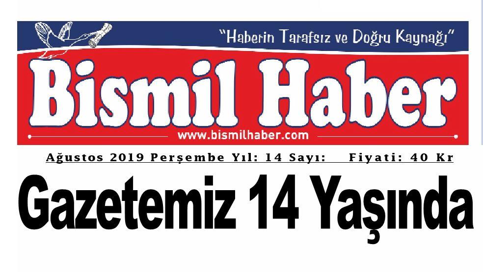 Bismil Haber Gazetesi 14 Yaşında