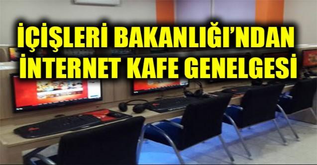 81 il valiliğine internet kafeleri, salonları ve elektronik oyun yerleri genelgesi