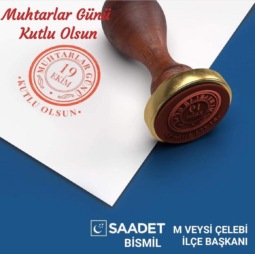 Saadet Partisi Bismil İlçe Başkanı Veysi Çelebi , Muhtarlar Gününü Kutladı