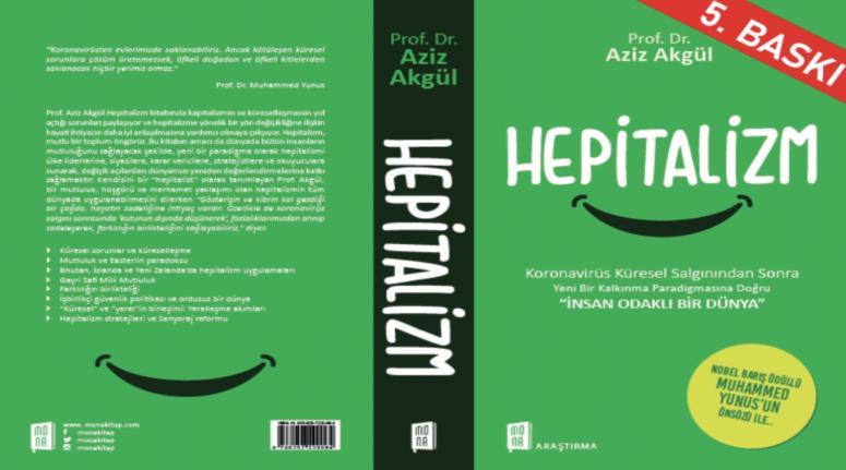 """Prof. Dr. Aziz Akgül'den HEPİTALİZM """"İnsanlık Odaklı Bir Dünya"""""""