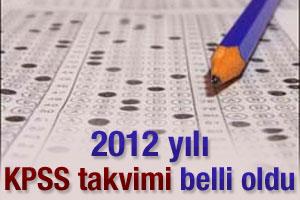 2012 yılı KPSS takvimi belli oldu