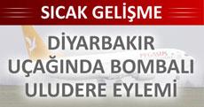 Diyarbakır uçağında bombalı eylem