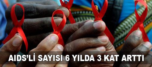 AIDS'li sayısı 6 yılda üç kat arttı