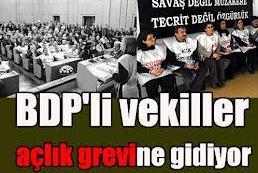 BDP'li Vekiller Açlık Grevine Gidiyor