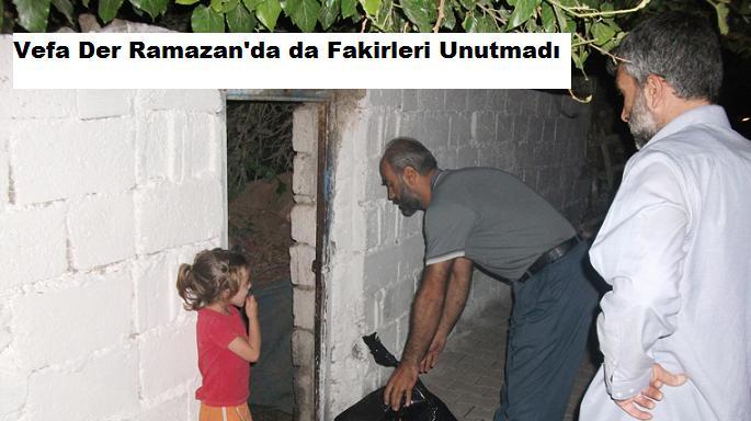 Vefa Der Ramazan'da da Fakirleri Unutmadı
