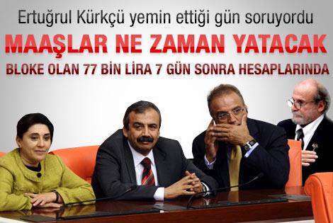 BDP'liler maaşlarını alıyor