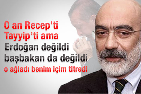 Ahmet Altan Erdoğan'ın gözyaşlarını yazdı