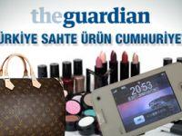 Guardian: Türkiye sahte ürün cumhuriyeti