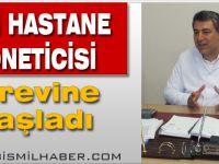 Bismil Devlet Hastanesi Hastane Yöneticisi Göreve Başladı.