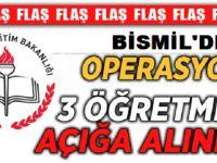 Bismil'de 3 öğretmen daha açığa alındı
