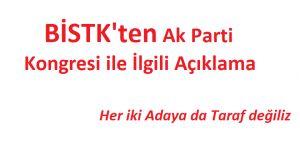 BİSTK'ten AK Parti İlçe Kongresi İle İlgili Açıklama