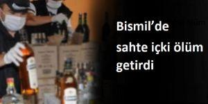 Bismil'de sahte içki ölüm getirdi