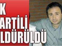 AK Partili öldürüldü!